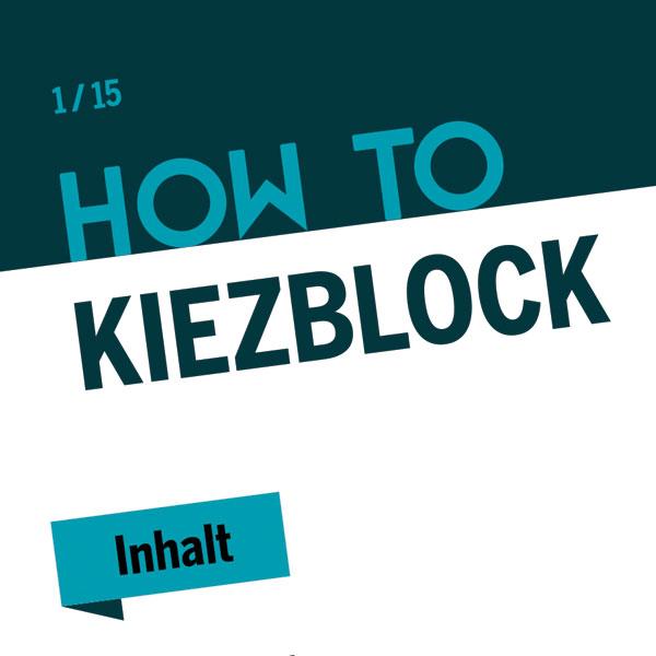 How to Kiezblocks