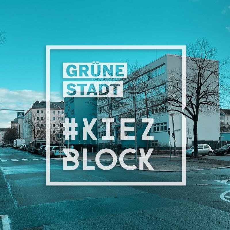 Kiezblock Grüne Stadt