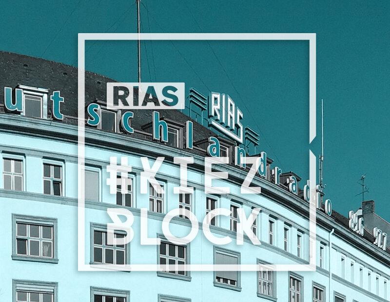 RIAS-Kiezblock