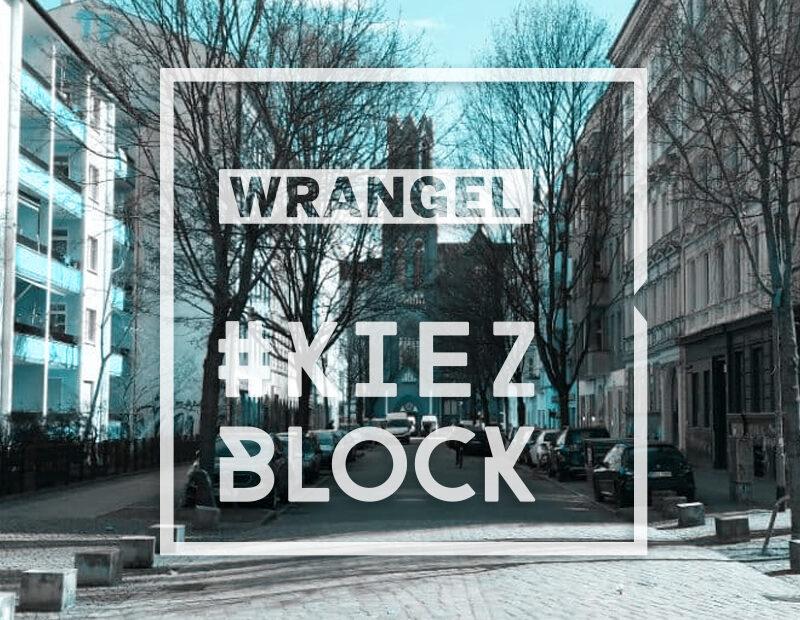 Wrangel-Kiezblock